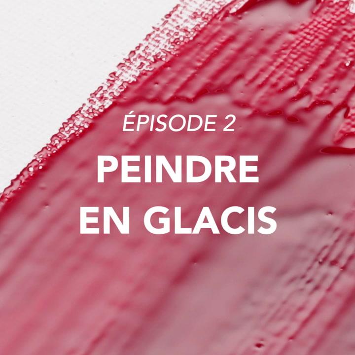 Lefranc Bourgeois Tutoriel huile Peindre en glacis